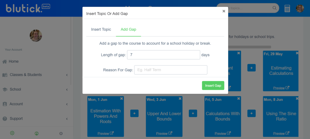 Create A Course For My Maths Class - Add a gap in the schedule