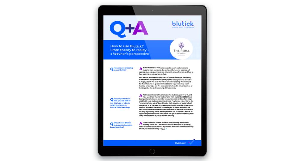 A Teacher's Perspective Q&A Interview - Blutick Maths Online